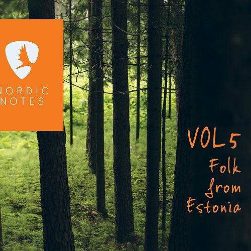 Nordic Notes Vol. 5: Folk from Estonia